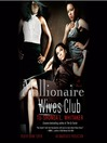 Millionaire Wives Club (MP3): Millionaire Wives Club Series, Book 1